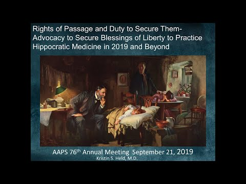 Advocacy To Secure Blessings Of Liberty To Practice Hippocratic Medicine - Kris Held, MD