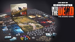 Into the Dead: The Board Game [Kickstarter launch trailer]