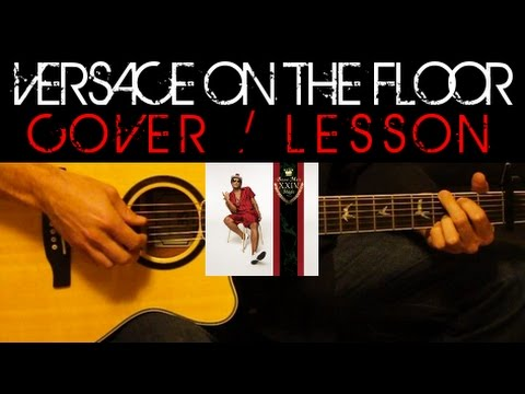 Bruno Mars - VERSACE ON THE FLOOR 🎸 Easy Acoustic Guitar Tutorial Lesson Cover + Tabs/Chords/Lyrics