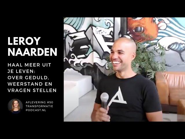 Auteur Leroy Naarden: haal meer uit je leven | TP #50