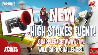 Fortnite: NEW High Stakes EVENT! Grappler, Getaway LTM, Challenges, Wild Card! Update 5.4 Info!