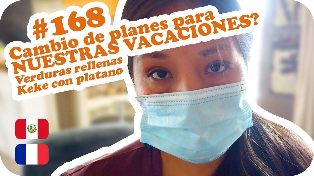 🌅 Cambio de planes para NUESTRAS VACACIONES + 2 recetas 🌅 ~ UNA PERUANA EN FRANCIA