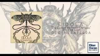 Eidola - The Comfort We Find In Our Vices