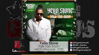 Yello Stone - Talk Too Soon (Official Audio 2020)