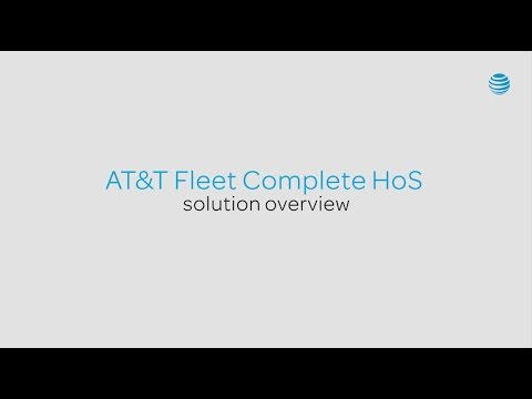 AT&T Fleet Complete HoS Solution Overview