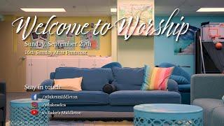 Sunday Worship - September 20th, 2020