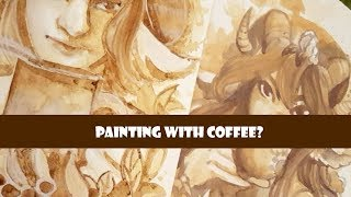 Painting with coffee?