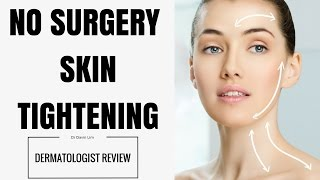 No Surgery Skin Tightening- The truth