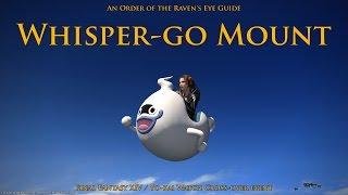 FFXIV- Yo-kai Watch Event Whisper-go Mount (2016)