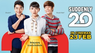 Video Suddenly 20 Official Trailer (In Cinemas 23 February) download MP3, 3GP, MP4, WEBM, AVI, FLV Juni 2018