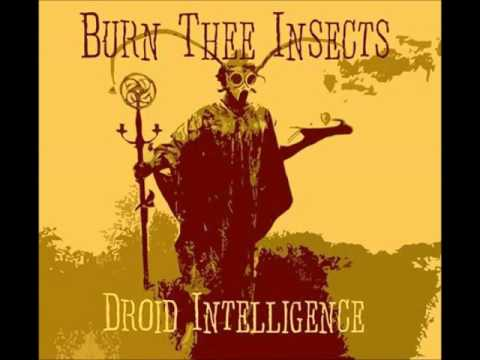 Burn Thee Insects - Droid Intelligence (Full Album 2015)