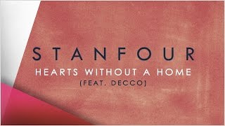 Stanfour - Hearts without a home feat. Decco (Lyric Video)