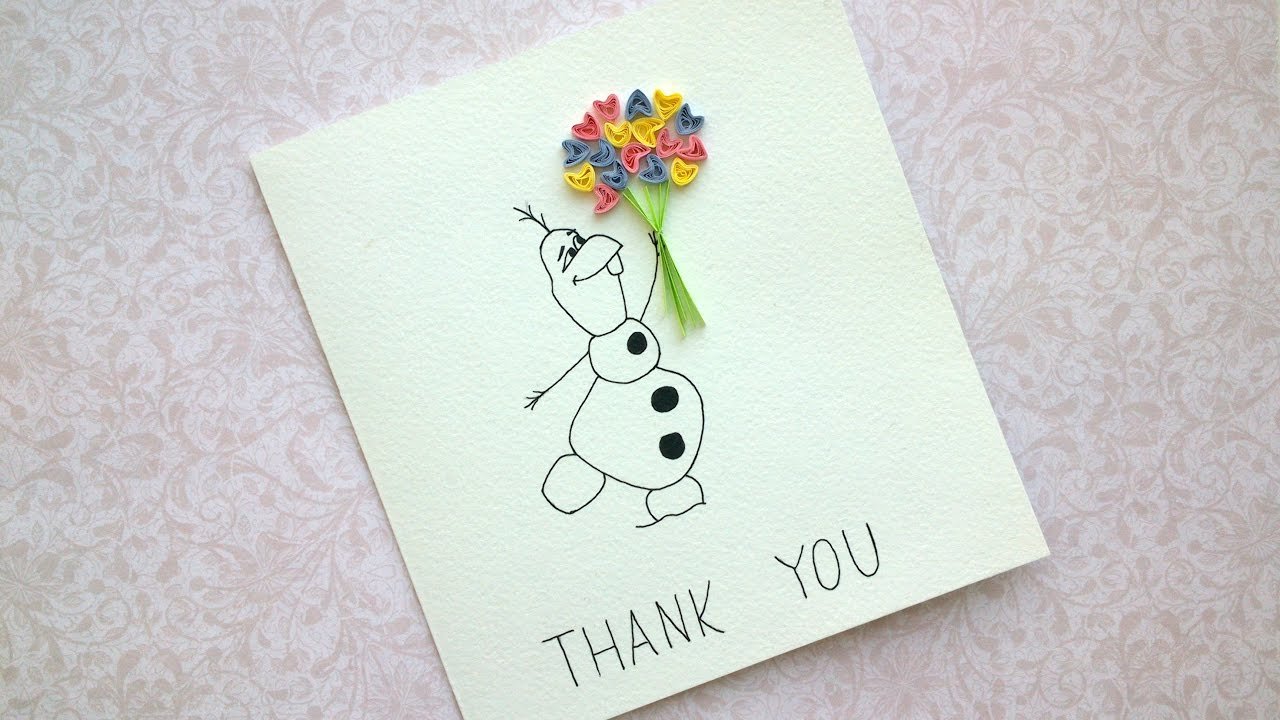 Easy DIY Thank You Cards - Olaf Snow Card - Quilling Card