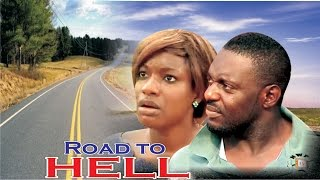 Road To Hell     - Nigerian Nollywood  Movie