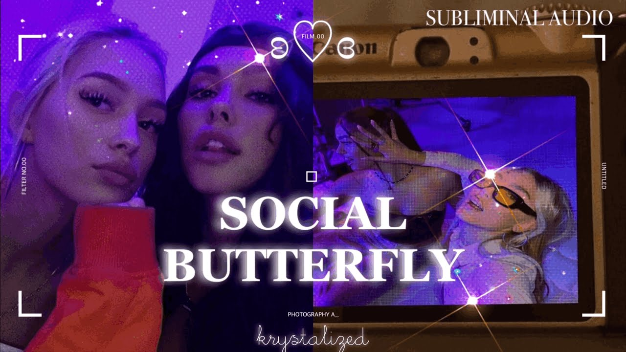 """🦋 """"𝐒𝐎𝐂𝐈𝐀𝐋 𝐁𝐔𝐓𝐓𝐄𝐑𝐅𝐋𝐘"""" fame, attraction, friends + love [unisex] ➝ Forced Subliminal"""