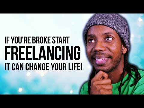Start Freelancing If You're Broke!