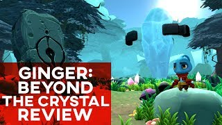 Ginger: Beyond the Crystal Review / Nintendo Switch | Wait For a Few Patches