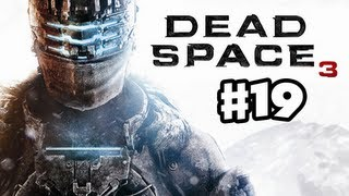 Dead Space 3 - Gameplay Walkthrough Part 19 - Snow Beast Boss Fight! (PC, XBox 360, PS3)