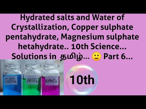 Hydrated Salts And 💧 Of Crystallization.. 10th Science.. Solutions In Tamil