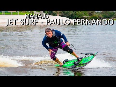 JET SURF MANAUS - PAULO FERNANDO