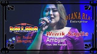 AMBYAR [Cipt. Didi Kempot] Wiwik Sagita New Pallapa Parakan Temanggung 2019