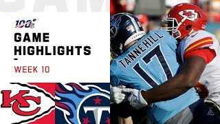 Chiefs vs. Titans Week 10 Highlights | NFL 2019
