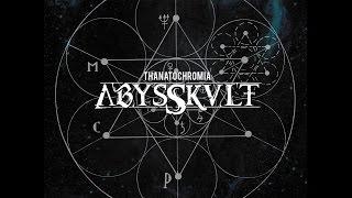 Abysskvlt — Thanatochromia (2015)