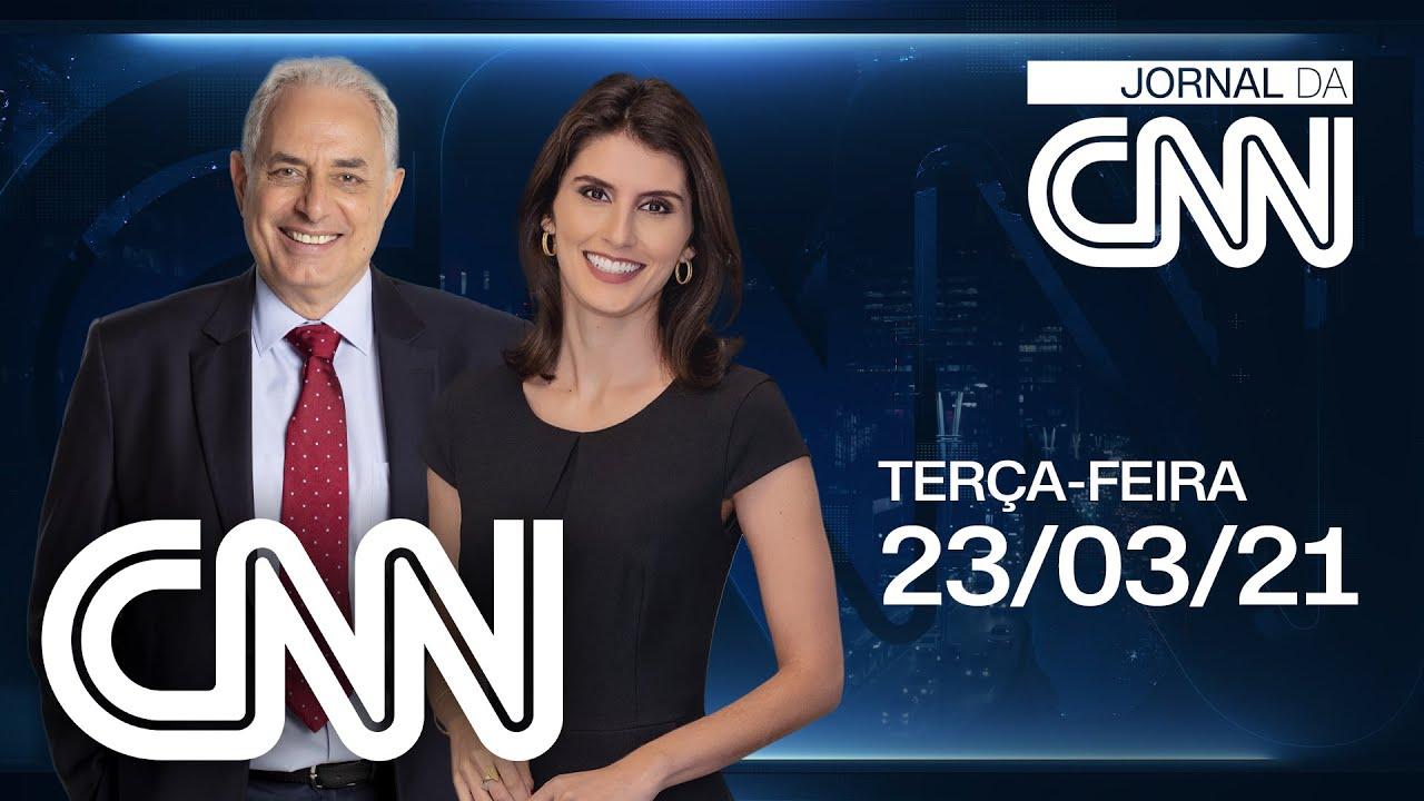 JORNAL DA CNN - 23/03/2021