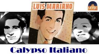 Luis Mariano - Calypso Italiano (HD) Officiel Seniors Musik