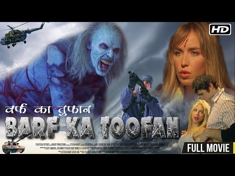 Barf Ka Toofan New Released 2016|  Super Hit Action, Thriller | Hindi Movie | HD