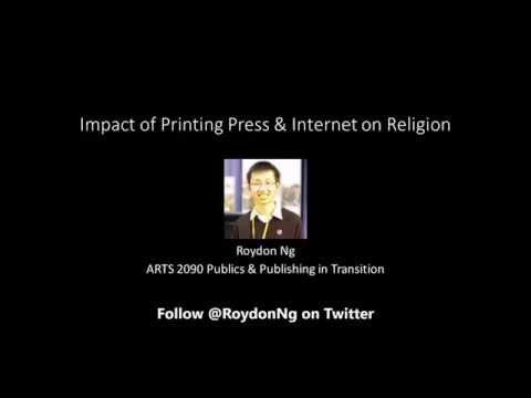 ARTS 2090 Impact of Printing Press & Internet on Religion