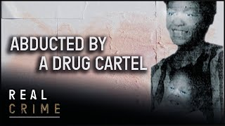 Cracking the Cartel | the FBI Files S2 EP4 | True Crime Documentary | Real Crime