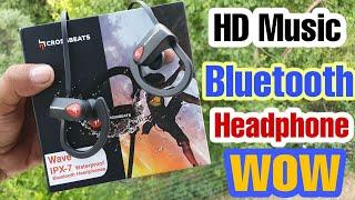 Unboxing amp Review Crossbeats Wave IPX-7 Waterproof bluetooth Headphones Amazing Sound