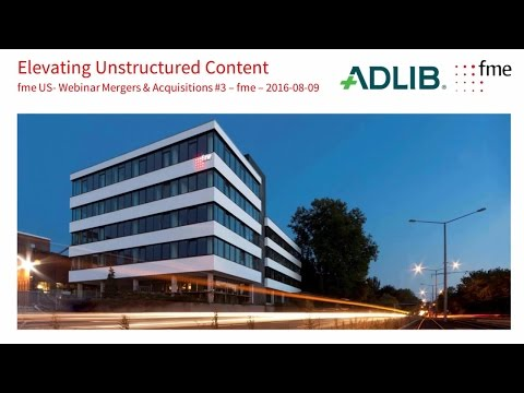 Elevating Unstructured Content in Mergers & Acqusitions Series #3 2016 08 09