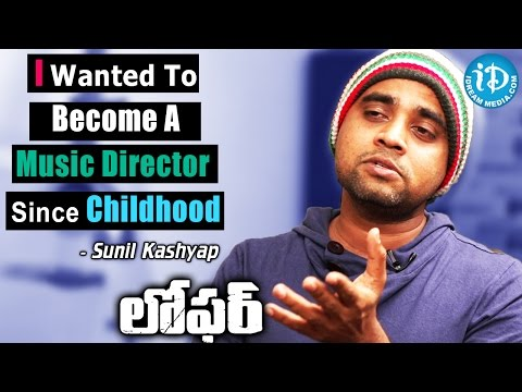 I Wanted To Become A Music Director Since Childhood - Sunil Kashyap || Loafer Movie