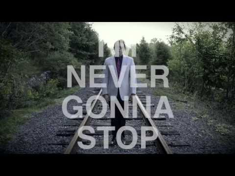Never Gonna Stop (Lyric Video)