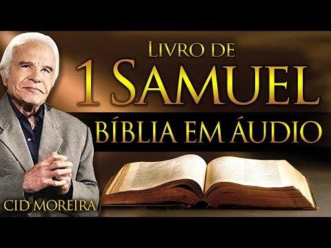 A Bíblia Narrada por Cid Moreira: 1 SAMUEL 1 ao 31 (Completo)