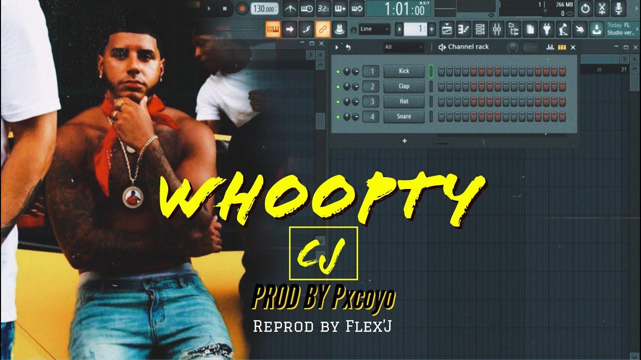 Download CJ-WHOOPTY.  Prod by Pxcoyo  [Reprod By Flex'J]