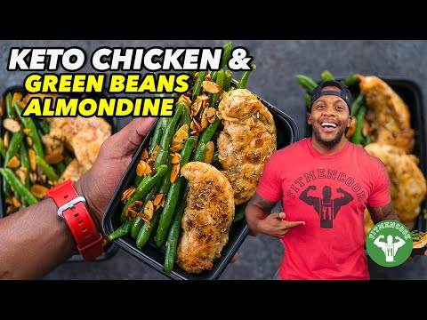 Keto Meal Prep - Chicken & Green Beans Almondine