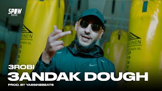 3robi - 3andak Dough (Official Video)