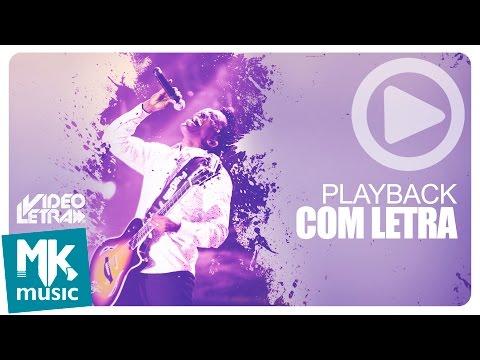 Delino Marçal - Sonhe Grande - PLAYBACK COM LETRA