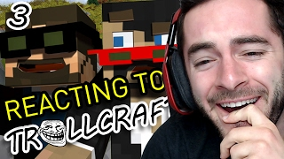 REACTING TO SSUNDEE & CRAINER'S TROLLCRAFT REACTIONS #3