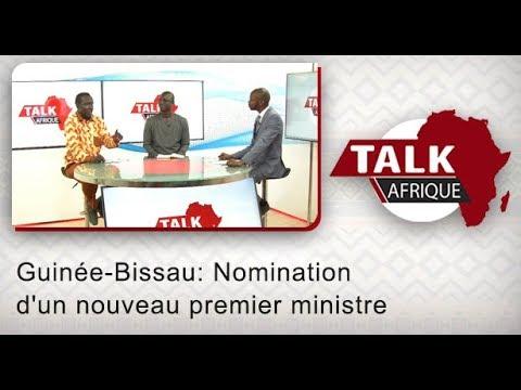 Talk Afrique: Guinée-Bissau: Nomination d'un nouveau premier ministre