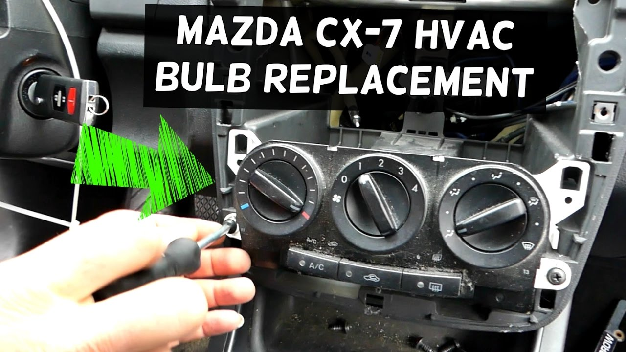 Mazda Cx 7 Dash Light Heater Control Bulb Not Working Replacement Cx7