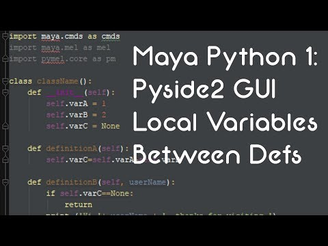 Maya Python 1: Pyside2 GUI, Local Variables Between Defs