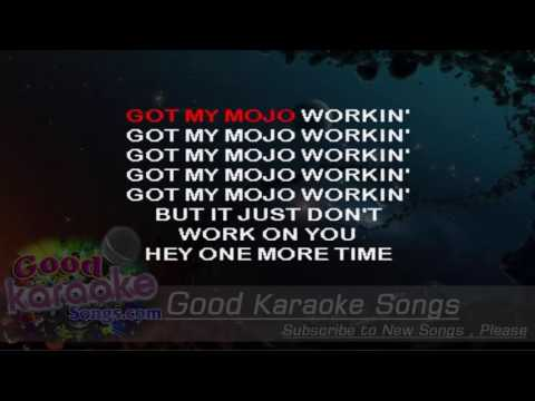 Got My Mojo Working -  Muddy Water (Lyrics Karaoke) [ goodkaraokesongs.com ]