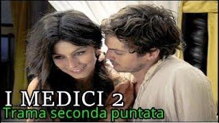 I Medici 2 - La Serie   Trama seconda puntata   Martedì 30 Ottobre 2018