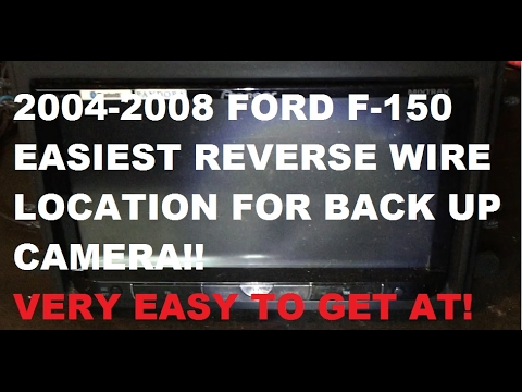 easiest 2004 2008 ford f150 reverse wire location for back up camera