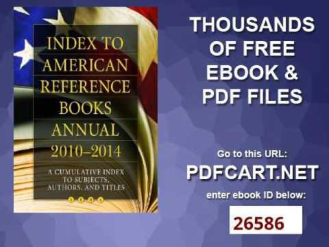 Index to American Reference Books Annual 2010 2014 A Cumulative Index to Subjects, Authors, and Titl