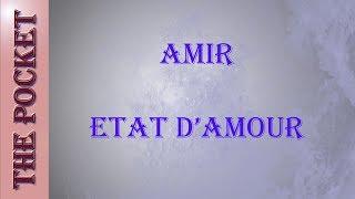 Karaoke - Amir - Etat d'amour